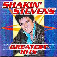 Stevens, Shakin' - The Greatest Hits