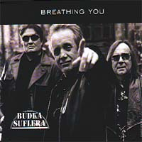 Budka Suflera - Breathing You